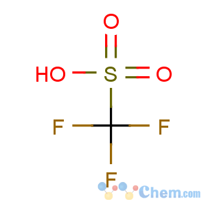 CAS No:1493-13-6 trifluoromethanesulfonic acid